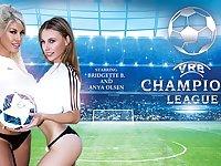 Anya Olsen  Bridgette B in VRB Champions League - VRBangers