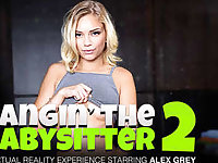 Bangin the Babysitter 2 featuring Alex Grey - NaughtyAmericaVR