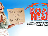 Road Head featuring Kayla Kayden - NaughtyAmericaVR