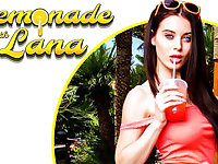 Lemonade with Lana - VR Porn starring Lana Rhoades - NaughtyAmericaVR